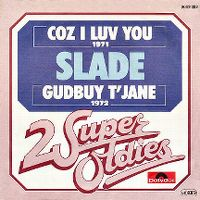 Cover Slade - Coz I Luv You