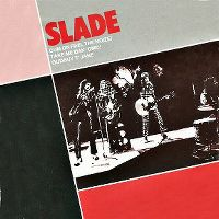 Cover Slade - Cum On Feel The Noize