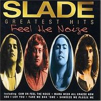 Cover Slade - Greatest Hits - Feel the Noize
