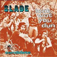 Cover Slade - Look Wot You Dun