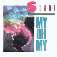 Cover Slade - My Oh My
