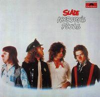 Cover Slade - Nobody's Fools