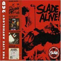 Cover Slade - Slade Alive! - The Live Anthology