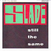 Cover Slade - Still The Same
