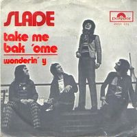 Cover Slade - Take Me Bak 'ome