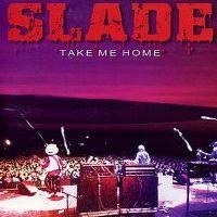 Cover Slade - Take Me Home