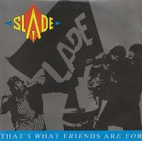 Cover Slade - That's What Friends Are For