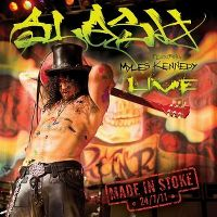 Cover Slash feat. Myles Kennedy - Live - Made In Stoke 24/7/11