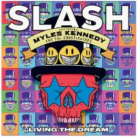 Cover Slash feat. Myles Kennedy And The Conspirators - Living The Dream