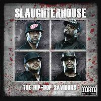 Cover Slaughterhouse - The Hip-Hop Saviours
