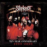 Cover Slipknot - Ten Year Anniversary 1999-2009