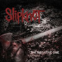 Cover Slipknot - The Negative One