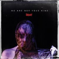 Cover Slipknot - We Are Not Your Kind