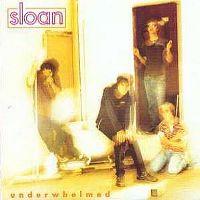 Cover Sloan - Underwhelmed