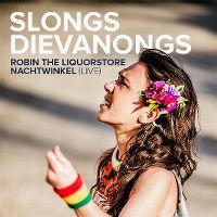 Robin the liquorstore / Nachtwinkel (live) - slongs dievanongs
