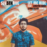 Cover Sly5thAve feat. Jimetta Rose - Let Me Ride