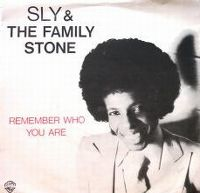 Cover Sly & The Family Stone - Remember Who You Are