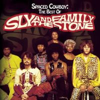 Cover Sly & The Family Stone - Spaced Cowboy: The Best Of