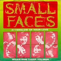 Cover Small Faces - Afterglow Of Your Love