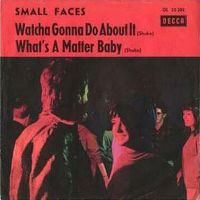 Cover Small Faces - Whatcha Gonna Do About It