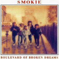 Cover Smokie - Boulevard Of Broken Dreams