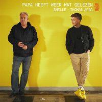 Cover Snelle & Thomas Acda - Papa heeft weer wat gelezen