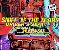 Cover Sniff 'n' The Tears - Driver's Seat