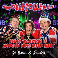 Cover Snollebollekes feat. Coen & Sander - Feest waarvan ik morgen niks meer weet
