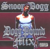 Cover Snoop Dogg - Dogg Pound Mix