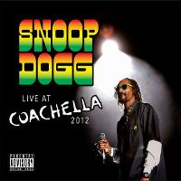 Cover Snoop Dogg - Live At Coachella 2012