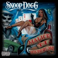 Cover Snoop Dogg - Malice N Wonderland