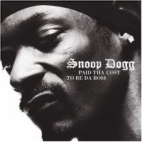 Cover Snoop Dogg - Paid Tha Cost To Be Da Bo$$