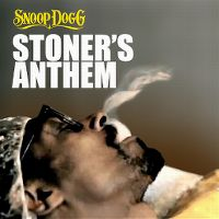 Cover Snoop Dogg - Stoner's Anthem