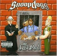 Cover Snoop Dogg - Tha Last Meal