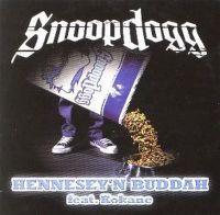 Cover Snoop Dogg feat. Kokane - Hennesey'n Buddah