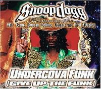 Cover Snoop Dogg feat. Mr. Kane, Bootsy Collins, Quaze & Fred Wesley - Undercova Funk (Give Up The Funk)