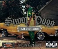 Cover Snoop Dogg feat. Pharrell - Let's Get Blown