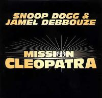 Cover Snoop Dogg & Jamel Debbouze - Mission Cleopatra