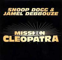 Cover Snoop Dogg & Jamel Debbouze - Mission Cleopatra