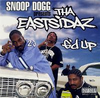 Cover Snoop Dogg Presents Tha Eastsidaz - G'd Up
