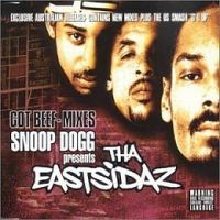 Cover Snoop Dogg Presents Tha Eastsidaz - Got Beef
