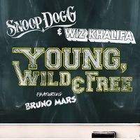 Cover Snoop Dogg & Wiz Khalifa feat. Bruno Mars - Young, Wild & Free