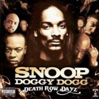 Cover Snoop Doggy Dogg - Death Row Dayz