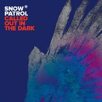 Cover Snow Patrol - Called Out In The Dark