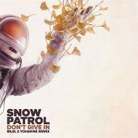 Cover Snow Patrol - Don't Give In