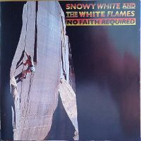 Cover Snowy White & The White Flames - No Faith Required