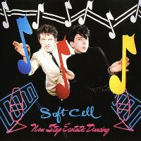 Cover Soft Cell - Non-Stop Ecstatic Dancing