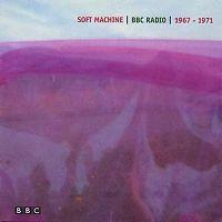 Cover Soft Machine - BBC Radio 1967 - 1971