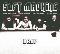 Cover Soft Machine - Drop