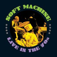 Cover Soft Machine - Live In The 70s